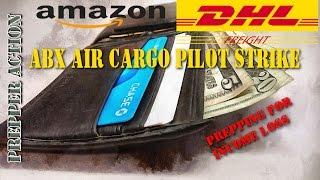 ABX Air pilot strike/economic prepping