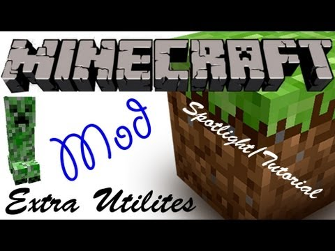 Minecraft Spotlight: EXTRA UTILITIES (1.6.4) -=Mod Showcase & Tutorial=-