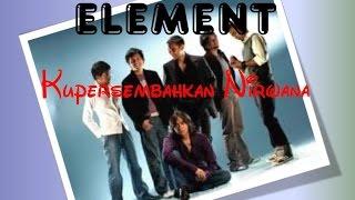 Kupersembahkan Nirwana - Element
