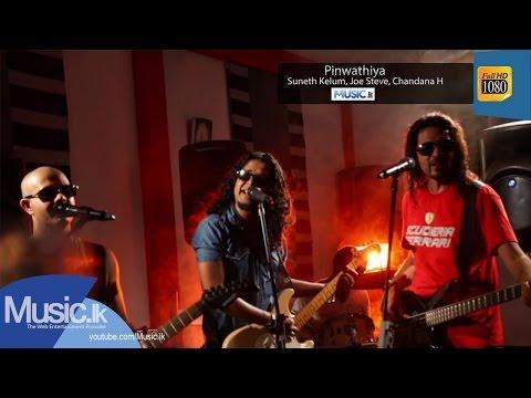 Pinwathiya - Suneth Kelum, Joe Steve, Chandana H