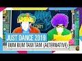 BUM BUM TAM TAM ALTERNATIVE JUST DANCE 2019 OFFICIAL mp3