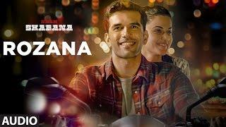 download lagu Rozana Full  Song  Naam Shabana  Akshay gratis