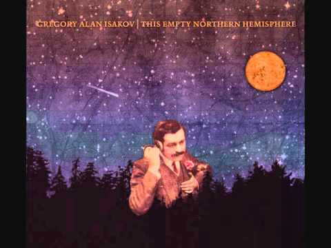 Gregory Alan Isakov - If I Go, I