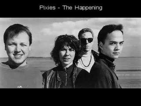Pixies - The Happening