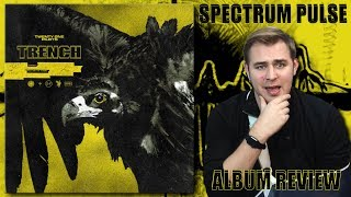 twenty one pilots - Trench - Album Review
