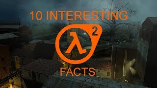 Half Life 2: Interesting Facts
