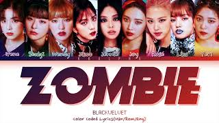 How would BlackVelvet sing 'Zombie' by Purple Kiss (Color Coded Lyrics + Line di
