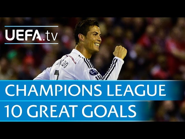 10 great goals from the 201415 UEFA Champions League