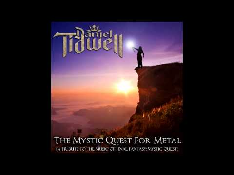 Final Fantasy: Mystic Quest Battle Theme (Audio) - Daniel Tidwell's Rock/Metal Version
