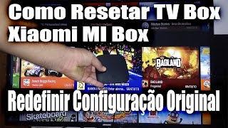 Como Resetar TV Box Xiaomi MI Box | Redefinir Configuração Original - PT-BR