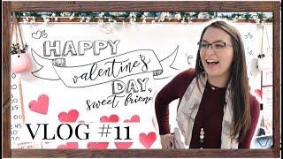 Vlog #11   Valentine's Day & A Happy Classroom!