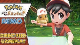 Pokemon Let's Go Eevee Demo - Direct-Feed Gameplay! (1080p, 60 FPS)