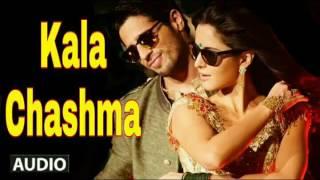 Kala Chashma Full Audio Song | Baar Baar Dekho | Sidharth Malhotra Katrina Kaif |Badshah Neha