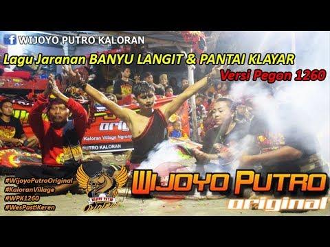 Download Lagu WIJOYO PUTRO ORIGINAL Lagu Jaranan BANYU LANGIT & PANTAI KLAYAR Versi Pegon 1260 MP3 Free