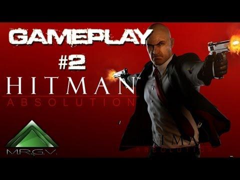 Hitman: Absolution - Gameplay #2 - MRGV