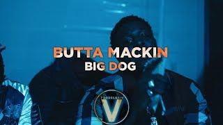 Butta Mackin - Big dog (Dir by @Zach_Hurth)