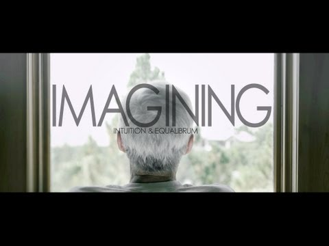 INTUITION &amp; EQUALIBRUM - IMAGINING
