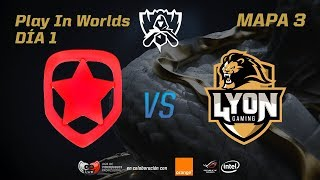 GAMBIT VS LYON GAMING - LOL WORLDS 2017 - DÍA 1 - PLAY IN