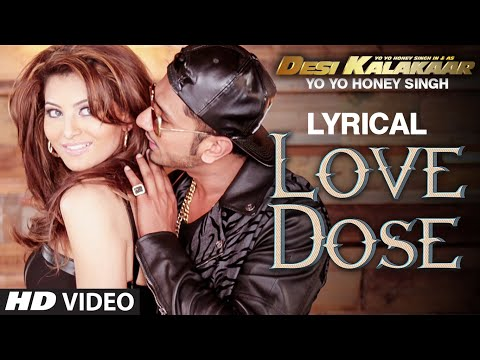 LYRICAL: LOVE DOSE Full Video Song with LYRICS | Yo Yo Honey...