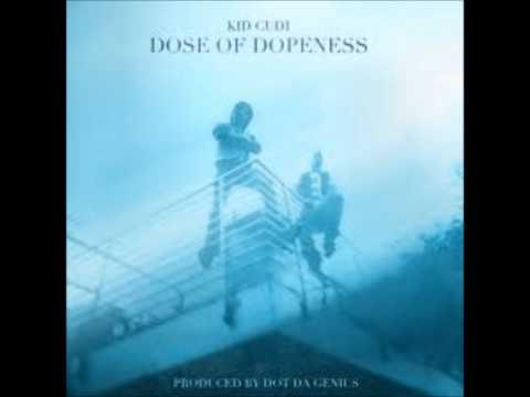 Kid Cudi - Dose of Dopeness lyrics