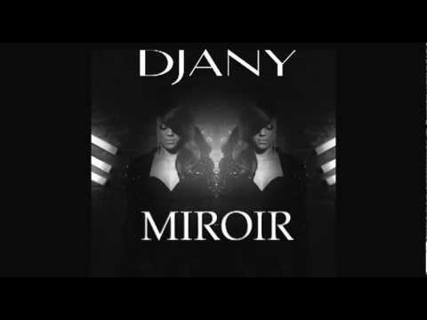 image vidéo Djany - Miroir