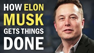 How to Be as Productive as Elon Musk - 5 Essential Practices