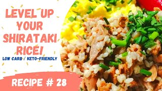 LEVEL UP YOUR SHIRATAKI RICE! | KETO-FRIENDLY RICE | Ai Can Cook