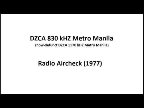 DZCA 830 kHZ (now-defunct 1170 kHZ) Metro Manila Aircheck (1977) Part 1