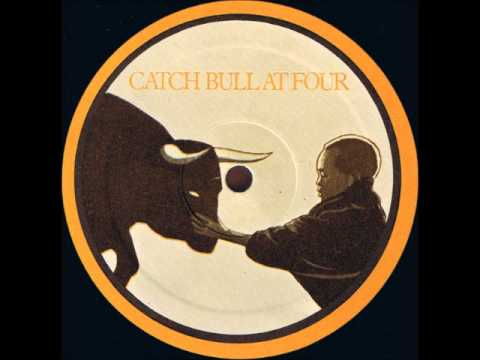 Cat Stevens -- Catch Bull At Four - Freezing Steel