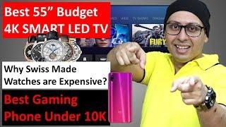 Best 4K 55 inch Budget TV   Best Gaming Phone under 10K   Swiss Watches   MI A3 ...