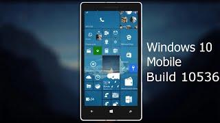 Обзор Windows 10 Mobile 10536