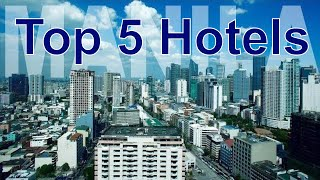 Top 5 5-star Hotels of Manilla, Philippines
