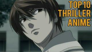 Top 10 Thriller Anime