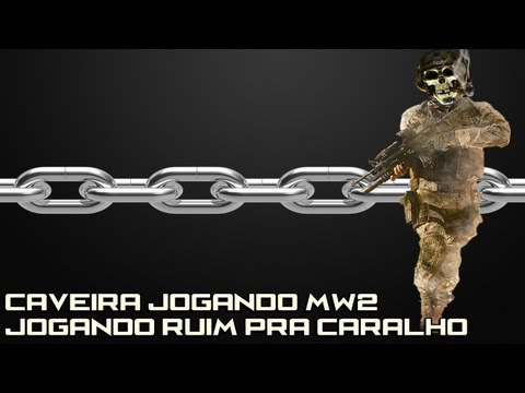 caveira jogando mw2 
