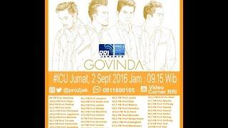 download lagu Govinda   - Icu Pro2 Rri Jakarta Live gratis