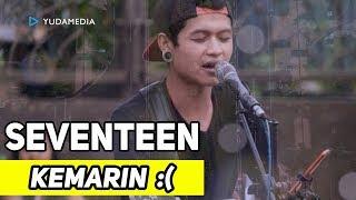 Kemarin - Pengamen Sabian Cover (Tribute to Seventeen di CFD Idjen Malang)