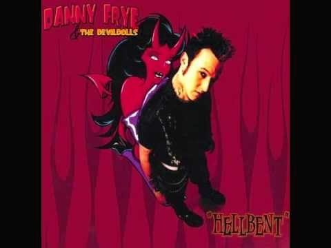 Danny Frye & the Devil Dolls Uk Sleepin Off No.200