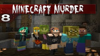 Minecraft: MURDER || 8 || Hiding in a Corner
