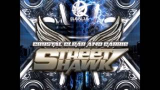 CRYSTAL CLEAR & CABBIE- STREET HAWK (HQ)