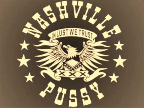 Nashville Pussy - Go To Hell