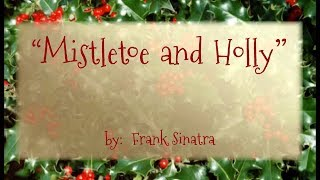 Mistletoe And Holly W Mr Frank Sinatra