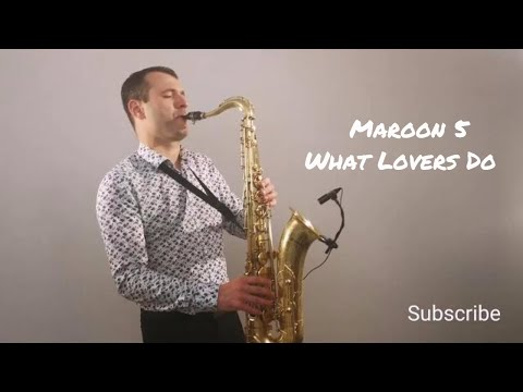 Maroon 5 - What Lovers Do ft SZA Saxophone Cover b MP3...