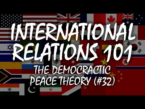 International Relations 101 (#32): Democratic Peace Theory