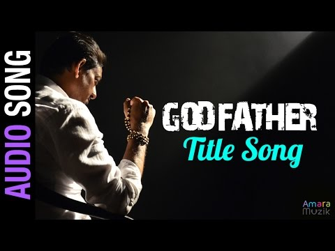Godfather Title Song | Audio Song | Odia Movie | Siddhanta Mahapatra , Anu Choudhury