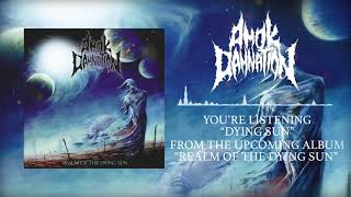 AMOK DAMNATION - Dying Sun [Single 2018]