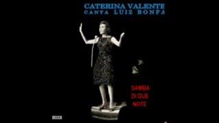 Watch Caterina Valente Samba Di Due Note video