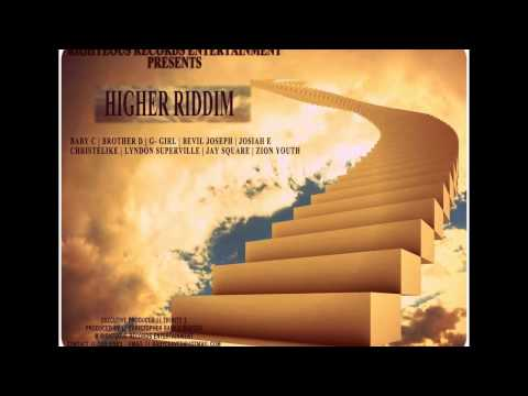 Christelike...That's What It Is (Higher riddim )
