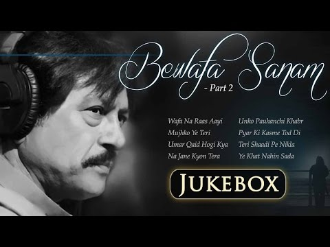 Bewafa Sanam - Vol 2 - Wafa Na Raas Aayi   Attaullah Khan Sad Songs Collection   Romantic Songs