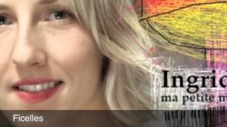 Ingrid St Pierre Ficelles