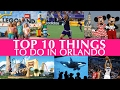 Top 10 Things to do in Orlando
